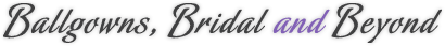 Ballgowns, Bridal and Beyond Logo