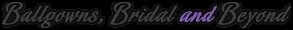 Ballgowns, Bridal and Beyond Logo